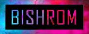 BISHROM | OFFICIAL WEBSITE